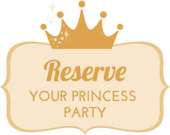 Reserve your princess party today